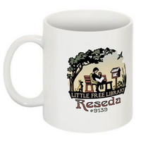 A mug available from the Little Free Library Reseda. 100% of the profits go towards supporting the Library!